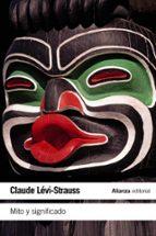 mito y significado-claude levi-strauss-9788420609713