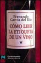 como leer la etiqueta de un vino fernando garcia del rio 9788420638713