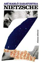 asi hablo zaratustra: un libro para todos y para nadie friedrich nietzsche andres sanchez pascual 9788420650913
