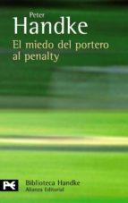 el miedo del portero al penalty peter handke 9788420660813