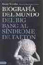 biografia del mundo del origen de la vida al colapso ecologico jaume terrades 9788423338313