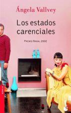 los estados carenciales (premio nadal 2002)-angela vallvey-9788423339013