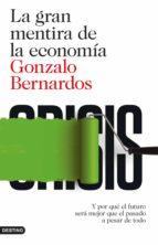 la gran mentira de la economía (ebook)-gonzalo bernardos-9788423348213