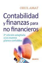 contabilidad y finanzas para no financieros (2ª ed) oriol amat 9788423426713
