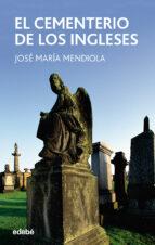 el cementerio de los ingleses jose maria mendiola 9788423676613