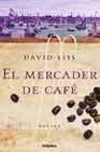Mercader de cafe, el (Novela His)