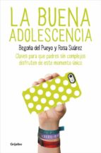 la buena adolescencia begoña del pueyo rosa vazquez 9788425350313