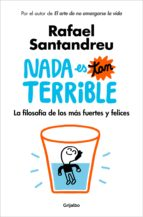 nada es tan terrible (ebook)-rafael santandreu-9788425356513