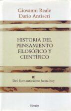 historia del pensamiento filosofico y cientifico (t. 3) dario antiseri giovanni reale 9788425415913