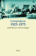 El libro de Correspondencia 1925-1975 (bultmann-heidegger) autor MARTIN HEIDEGGER TXT!