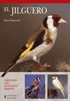 el jilguero: variedades, cria, mutaciones, hibridos-renzo esuperanzi-9788425518713