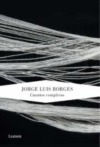 cuentos completos-jorge luis borges-9788426420213