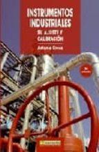 instrumentos industriales: su ajuste y calibracion-antoni creus-9788426714213