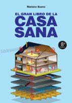 el gran libro de la casa sana-mariano bueno-9788427016613