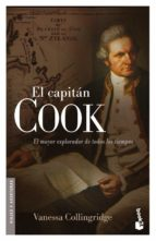EL CAPITAN COOK: EL MAYOR EXPLORADOR DEL MUNDO
