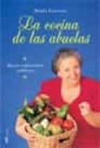 la cocina de las abuelas: recetas tradicionales andaluzas-maria galiana-9788427030213