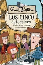 los cinco detectives 3: misterio en la casa deshabitada enid blyton 9788427207813