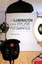 la iluminacion en el estudio fotografico calvey taylor haw 9788428215213