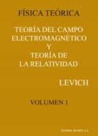 fisica teorica (t.i): teoria del campo electromagnetico-benjamin g. levich-9788429140613