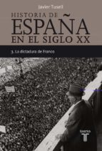 (pe) la dictadura de franco (historia de españa tomo iii) javier tusell gomez 9788430606313