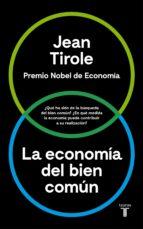 la economia del bien comun jean tirole 9788430618613