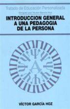 introduccion general a una pedagogia de la persona victor garcia hoz 9788432130113