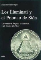 los illuminati y el priorato de sion: la verdad en angeles y demo nios y el codigo da vinci-massimo introvigne-9788432135613