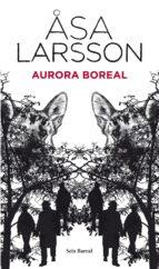 aurora boreal-asa larsson-9788432228513