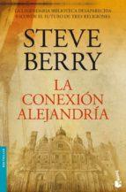 la conexion alejandria-steve berry-9788432250613