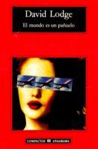el mundo es un pañuelo (2ª ed.)-david lodge-9788433914613