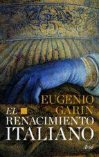 el renacimiento italiano-eugenio garin-9788434470613