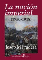 la nación imperial josep m. fradera 9788435026413