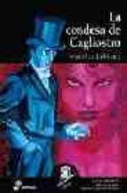 la condesa de cagliostro: las aventuras de arsenio lupin, ladron de guante blanco-maurice leblanc-9788435035613