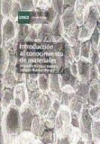 introduccion al conocimiento de materiales (35149cu01a02)-segundo barroso herrero-joaquin ibanez ulargui-9788436246513