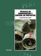 tecnicas de programacion y control de proyectos (6ª ed.)-carlos romero lopez-9788436811513