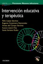 intervencion educativa y terapeutica: programa menores infractore s-felix lopez sanchez-9788436825213
