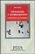 CIUDADANIA Y GLOBALIZACION: EUROPA FRENTE A NORTEAMERICA