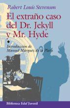 el extraño caso del dr. jekyll y mr. hyde robert louis stevenson 9788441406513