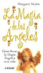 la magia de los angeles-margaret neylon-9788441411913