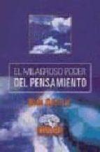 EL MILAGROSO PODER DEL PENSAMIENTO