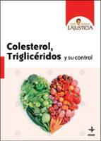 colesterol, trigliceridos y su control-ana maria lajusticia-9788441427013