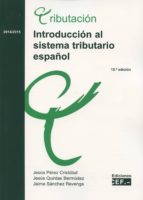 introduccion al sistema tributario español 2013 2014 jesus perez cristobal 9788445429013