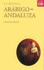 LA MUSICA ARABIGO-ANDALUZA