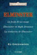 Estuche Elminster El Mago: La forja de un mago/ Elminster en Myth Drannor/ La tentación de Elminster (RO RUS Elminster)
