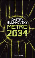 metro 2034 dmitri glukhosvsky 9788448039813