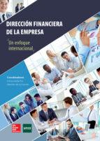 dirección financiera de la empresa. un enfoque internacional-inmaculada pra martos-9788448610913