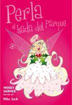 perla, el hada del parque wendy harmer 9788448835613