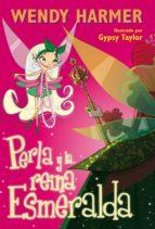 PERLA Y LA REINA ESMERALDA (PERLA 10) (EBOOK)