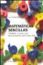 matematicas sencillas: aprende a calcular mentalmente sin problem as w.j. howard 9788449315213