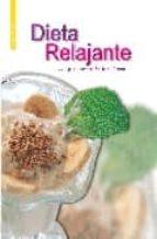dieta ralajante...: para estar de buen humor-gloria sanjuan-9788466206013